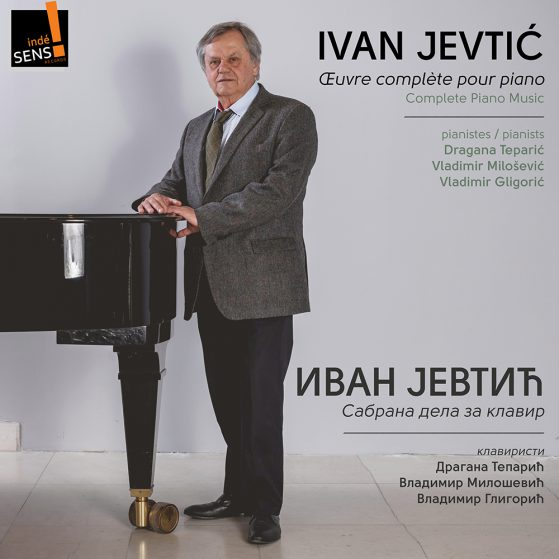 Ivan Jevtic Piano Works