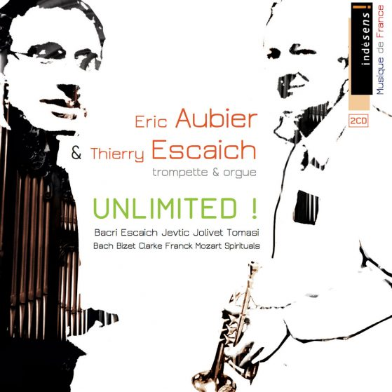 Eric Aubier, Thierry Escaich Unlimited