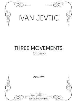 THREE MOVEMENTS FOR PIANO