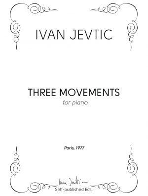 THREE MOVEMENTS FOR PIANO